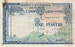 Billet De L Institut D'Emission Des Etatts Du Cambodge 1 Piastre Specimen - Indochina