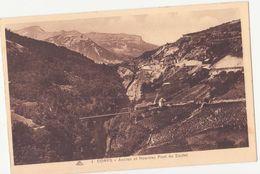 CPA -  1. CORPS - Ancien Et Nouveau Pont Du Sautet - Corps