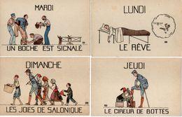 4 CPA-Lundi (Le Reve) Mardi (Un Boche Est Signalé) Jeudi (Le Cireur De Bottes) Dimanche (Les Joies De Salonique (102270) - Humorísticas