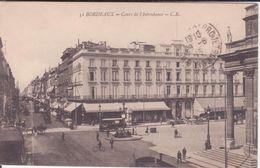 CPA - 32. BORDEAUX Cours De L'intendance - Bordeaux