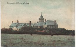 CONVALESCENT HOME WHITLEY BAY - TYNE N WEAR - With Whitley Bay R.S.O. Railway Postmark - Inghilterra