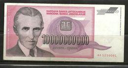 YUGOSLAVIA 10 000 000 000 Dinara 1993 (AA) - Yugoslavia