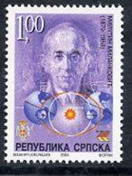BOSNIAN SERB REPUBLIC 2004 Milankovic Anniversary MNH / **.  Michel 303 - Bosnia And Herzegovina