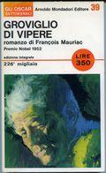M060> Oscar Settimanali Mondadori N° 39 - Autore: François Mauriac < Groviglio Di Vipere > Anni '60 - Libri, Riviste, Fumetti