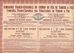 COMPAGNIE FRANCO-ESPANOLE DU CHEMIN DE FER DE TANGER A FEZ - Chemin De Fer & Tramway
