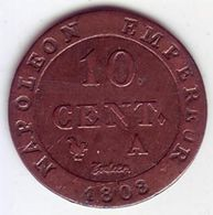 Napoléon Ier. 10 Cent à L'N Couronnée. 1808 A - - Francia