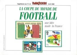 TIMBROLOISIRS SUPPLEMENT N°4 / COUPE DU MONDE DE FOOTBALLE / UNE IDEE MADE IN FRANCE / 1989 - Tijdschriften