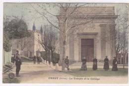 Drôme - Crest - Le Temple Et Le Collège - Crest