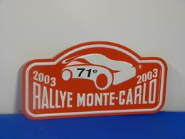 """Plaque De Rallye """"MONTE CARLO"""" 2003 Petit Modéle. - Plaques De Rallye"""
