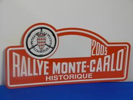 """Plaque De Rallye """"MONTE CARLO HISTORIQUE"""" 2005 - Rallye (Rally) Plates"""