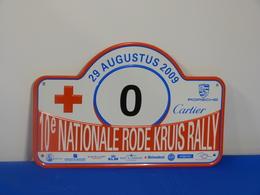 "Plaque Rallye 10ème ""NATIONALE RODE KRUIS"" 2009. - Rallye (Rally) Plates"
