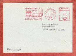 Brief, Absenderfreistempel, Montpellier Partner Heidelberg, 80 Pfg, 1985 (46226) - Marcofilia - EMA ( Maquina De Huellas A Franquear)