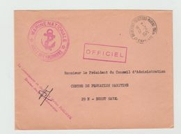 Cachet MARINE NATIONALE - ECOLE DES FOURRIERS  + Cachet Rochefort Fourriers Marine (Charente Maritime) 1971 Sur LSC - Marcophilie (Lettres)