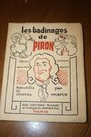 LES BADINAGES DE PIRON - Illustrations érotiques Par Marix. 1927 - Poésies - Contes - Humour - Bon Mots - Livres, BD, Revues