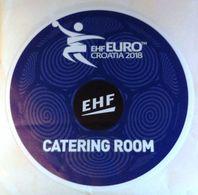 HANDBALL / MEN'S EHF EURO CROATIA 2018 / Main Official Sticker / CATERING ROOM - Handball