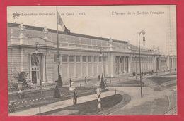 Gent / Gand - Expo De 1913 - L'Annexe De La Section Française - 1913 ( Verso Zien ) - Gent