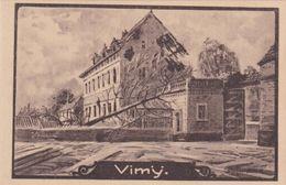 Alte Ansichtskarte Aus Vimy -Zerstörungen Im 1. Weltkrieg- - France