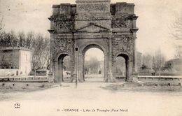 CPA ORANGE - L'ARC DE TRIOMPHE - FACE NORD - Orange