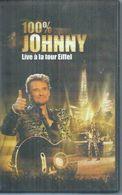 """K7 VIDEO  -  JOHNNY HALLYDAY   """" 100% JOHNNY - LIVE A LA TOUR EIFFEL """" - - Concert Et Musique"""