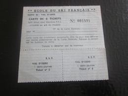Val D'Isère Ecole De Ski F.F.S.Fédération Française Ski-ancienne Carte Utilisée Remontée Mécanique Téléski-Téléphérique - Transportation Tickets