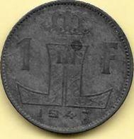 1 Francs Zinc 1947 FL/FR RARE Voir La Qualité++++++++++ - 1945-1951: Régence