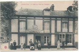 CHARLEVAL - Le Café Du Pont De L'Andelle - France