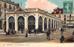 CPA Dieppe La Poissonnerie (animée) ZZ 524 - Dieppe