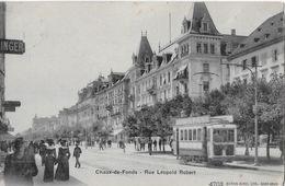 LA CHAUX-DE-FONDS → Rue Léopold Robert Avec Le Tram Anno 1904    ►RRR◄ - NE Neuenburg