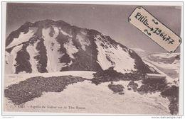74 Haute Savoie - Cpa / Aiguille Du Goûter Vue De Tête Rousse. Non Circulé. - Sin Clasificación
