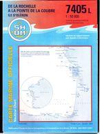 Carte Marine SHOM 7405L La Rochelle à Pointe De La Coubre & ILE D'OLERON Comme Neuve SUPERBE - Nautical Charts