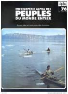 Peuples Du Monde Entier N° 76 Igloulik Caribou Et Eskimo Du Cuivre Canada , Eskimo Terre De Baffin , Eskimo Polaires - Geography