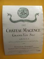 6842 -  Château Magence 1985 Grand Vin Sec Graves - Bordeaux