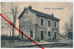 PostCard - Dontrien - Bahnhof Station Gare Stationsgebäude - 1915 - Stempel Reserve-Feld-Artillerie-Regiment 32 - Reims