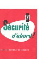 BUVARD  Sécurité  D' Abord !  I.N.S  INSTITUT  NATIONAL  DE  SECURITE - Collections, Lots & Series