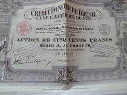 Action 500 Francs Crédit Foncier Du Brésil 1928 - Banque & Assurance