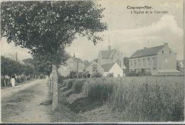 Coq-sur-Mer  -   L'Eglise Et Le Couvent    -    Prachtige Kaart  -    1921  Naar  Anvers - De Haan