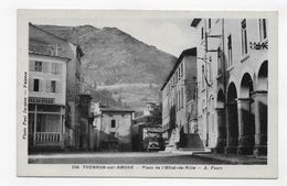TOURNON - N° 155 - PLACE DE L' HOTEL DE VILLE AVEC VIEILLE VOITURE - CPA NON VOYAGEE - Tournon