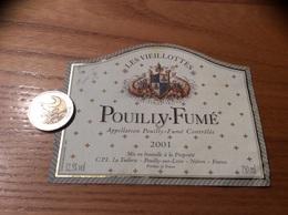 Etiquette De Vin «POUILLY FUMÉ - LES VIEILLOTTES - CPL La Tuilerie - POUILLY-SUR-LOIRE (58)» 2001 (blason) - Vino Blanco
