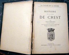 26 CREST SAILLANS HISTOIRE DE LA VILLE DE CREST ANDRE MAILHET 1900 CROQUIS ET PHOTOS PROTESTANTISME HOMMES ILLUSTRES - Livres, BD, Revues