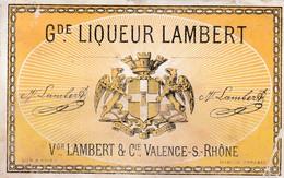GRANDE LIQUEUR LAMBERT / VALENCE SUR RHONE / VICTOR LAMBERT - Other
