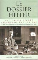 DOSSIER SECRET HITLER COMMANDE PAR STALINE INTERROGATOIRES PLUS PROCHES COLLABORATEURS FUHRER - 1939-45