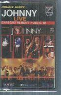 """K7 Audio - JOHNNY HALLYDAY """"  LIVE - ENREGISTREMENT PUBLIC 1  """"  19 TITRES Double Duree - Cassettes Audio"""