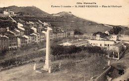 CPA PORT VENDRES - PLACE DE L'OBELISQUE - Port Vendres