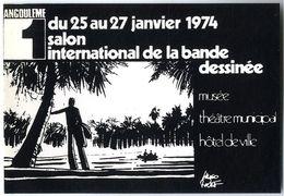 ANGOULEME 1  HUGO PRATT SALON INTERNATIONAL DE LA BANDE DESSINEE JANVIER 1974  -  TIRAGE LIMITE ET NUMEROTE - Stripverhalen