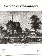 LA VIE EN CHAMPAGNE  MARS 1985  TROYES / SAINT JACQUES DE COMPOSTELLE  SAINT  POUANGE - Andere Gemeenten