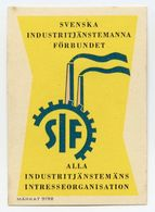 CINDERELLA : SWEDEN - SVENSKA INDUSTTRITJANSTEMANNA FORBUNDET - Cinderellas