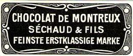 Original-Werbung/ Anzeige 1905 - CHOCOLAT DE MONTREUX / SÉCHAUD ET FILS - Ca. 80 X 35 Mm - Publicités