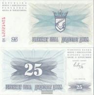 Bosnia-Herzegovina Pick-number: 11a Uncirculated 1992 25 Dinara - Bosnia And Herzegovina