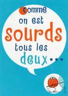 CPM - E - ILLUSTRATEUR JACQUES ROUXEL - LES SHADOCKS - COMME ON EST SOURDS TOUS LES DEUX ... - HUMOUR - Illustrators & Photographers