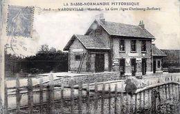 50 - 5015 Varouville La Gare (Ligne Cherbourg Barfleur) - Sonstige Gemeinden